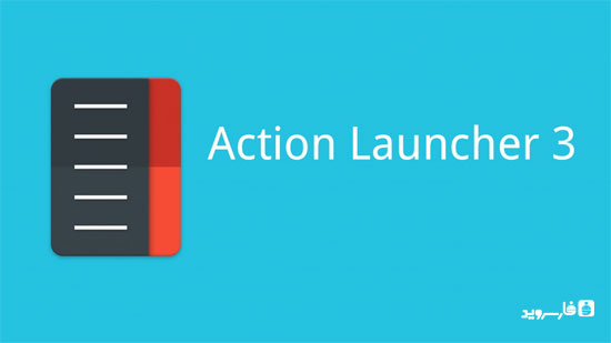 دانلود Action Launcher 3 - لانچر اکشن 3 اندروید!