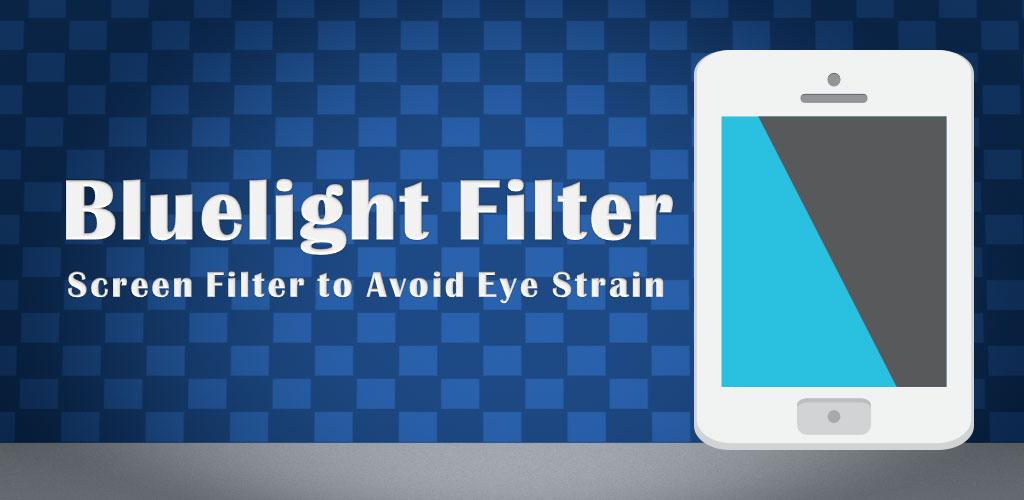 دانلود Bluelight Filter for Eye Care - برنامه کاهش خستگی چشم اندروید