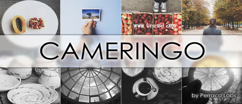 دانلود Cameringo+ Effects Camera - افکت گذاری تصویر اندروید!