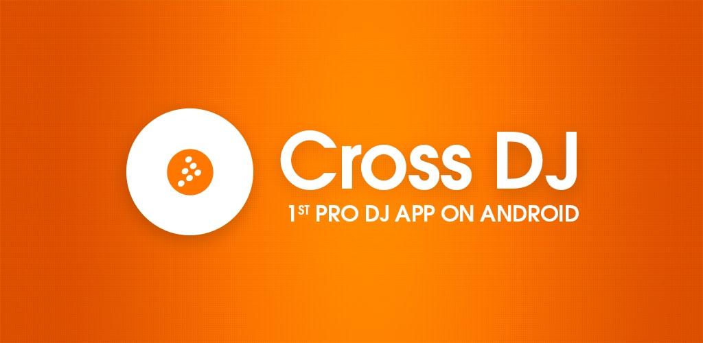 Cross DJ - Mix your music Pro