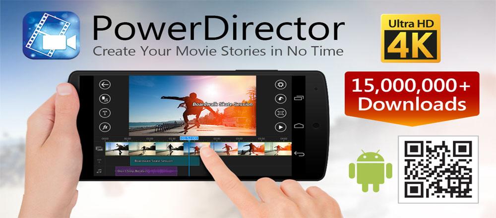 دانلود CyberLink PowerDirector - قدرتمندترین ویرایشگر ویدئو اندروید !