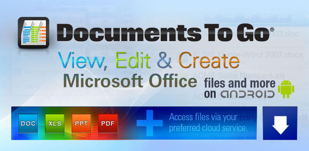 دانلود Docs To Go - Free Office Suite - اپلیکیشن آفیس قدرتمند و کامل اندروید