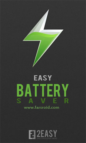 Download Easy Battery Saver Android Apk - New FREE