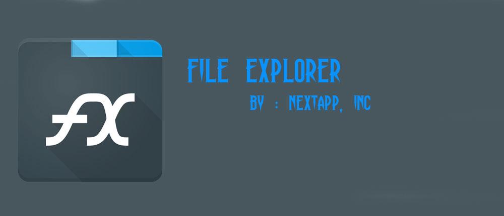دانلود File Explorer - فایل منیجر قدرتمند و همه کاره اندروید