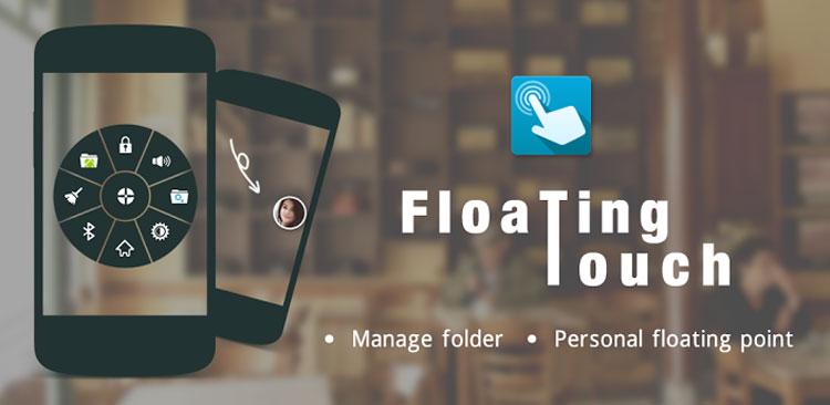 دانلود Floating Toucher - برنامه کنترلر شناور اندروید (پرمیوم)