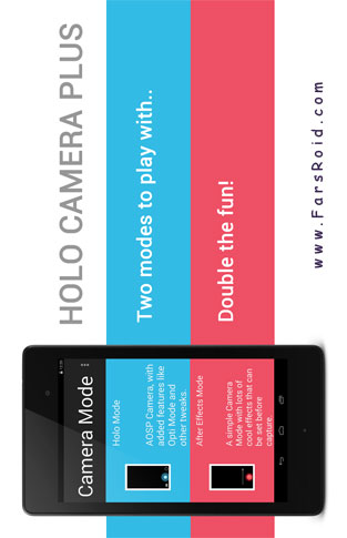 دانلود Holo Camera PLUS 3.1 – نرم افزار دوربین پیشرفته اندروید !