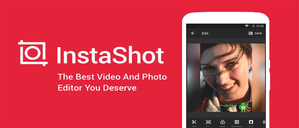 دانلود InShot Video Editor No Crop,Music,Cut - برنامه اندروید اشتراک عکس و ویدئو با ابعاد کامل در اینستاگرام