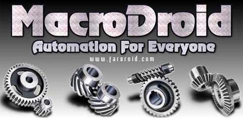 دانلود MacroDroid - Device Automation - انجام خودکار کارها اندروید
