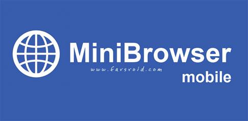 دانلود MiniBrowser PRO - مرورگر ساده و بسیار سبک اندروید !