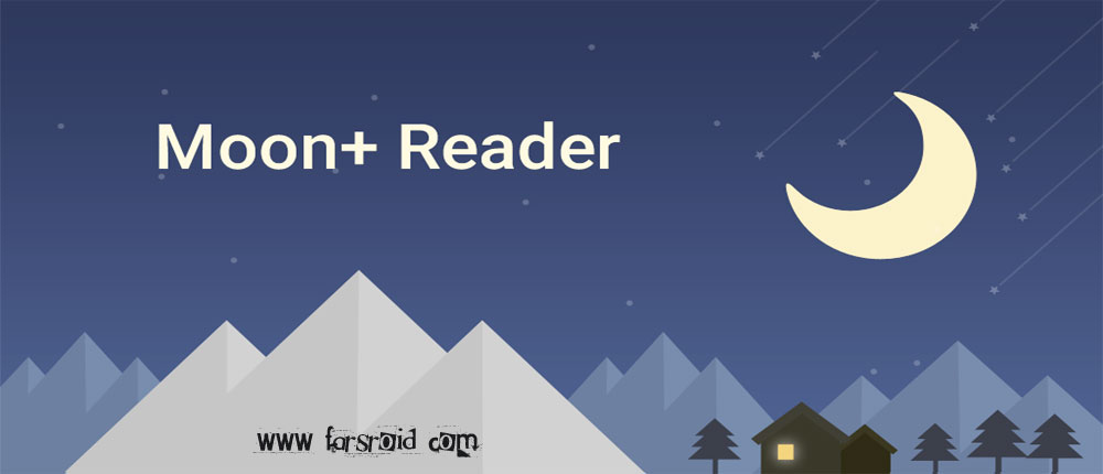 Moon+ Reader Pro - برنامه کتابخوان اندروید