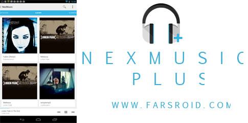 """دانلود NexMusic + - موزیک پلیر زیبای """"نکس موزیک"""" اندروید"""