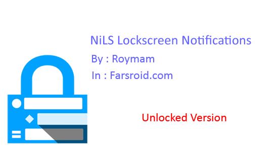دانلود NiLS Lockscreen Notifications - اطلاعیه ها در قفل صفحه اندروید!