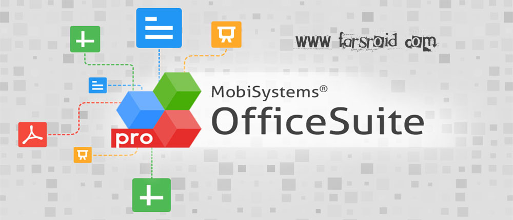 OfficeSuite 8 PDF to Word دانلود OfficeSuite 8 Pro + PDF 8.6.5061 – آفیس سوئیت 8 آندروید!