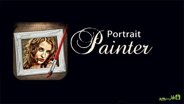 دانلود Portrait Painter - برنامه تبدیل عکس به پرتره اندروید!