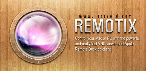 دانلود Remotix VNC & RDP - برنامه مدیریت دسکتاپ اندروید !