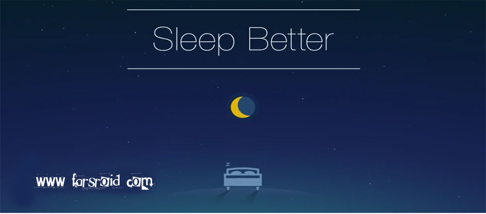دانلود Runtastic Sleep Better - برنامه کنترل و مدیریت خواب اندروید