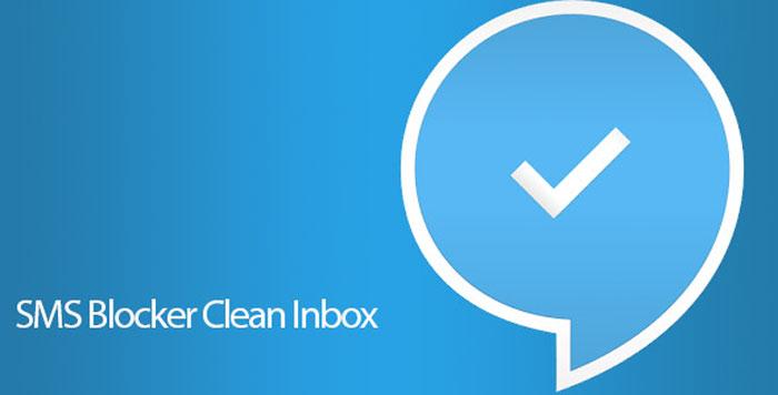 دانلود SMS Blocker Clean Inbox Premium - مسدود کننده پیامک اندروید !