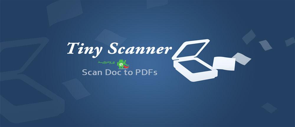 دانلود Tiny Scan Pro: PDF Scanner - اپلیکیشن اسکنر قدرتمند اندروید