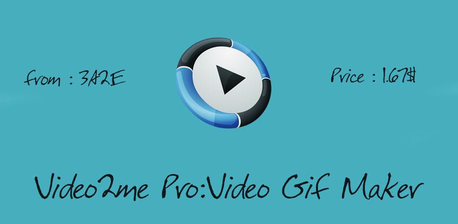 دانلود Video2me Pro - اپلیکیشن بی نظیر ساخت تصاویر GIF اندروید