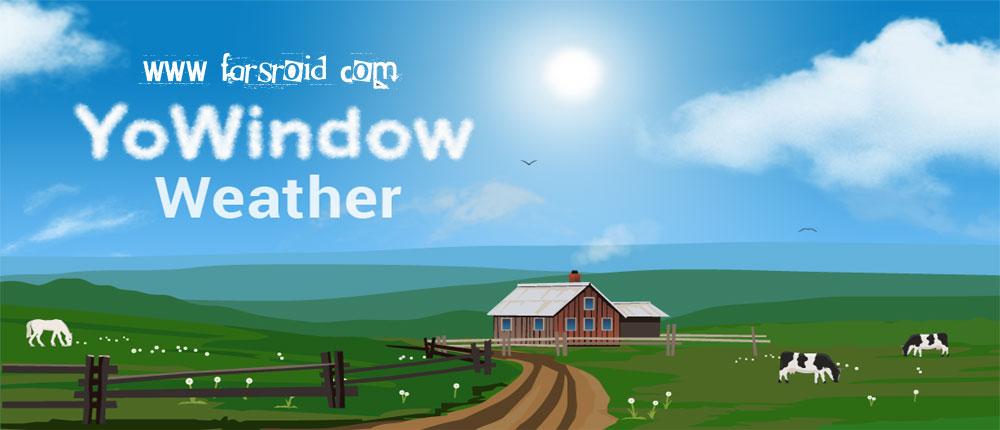 دانلود YoWindow Weather - برنامه هواشناسی اندروید
