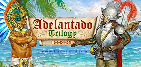 دانلود Adelantado Trilogy I - بازی استراتژیکی جدید اندروید