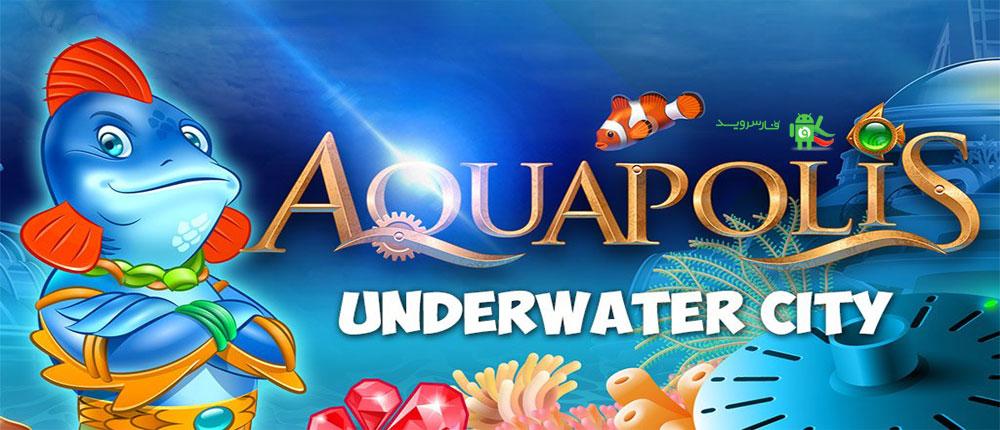 دانلود Aquapolis - Build a megapolis - بازی ساخت شهر آبی اندروید + مود