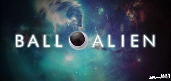 دانلود Ball Alien - بازی پازل توپ بیگانه اندروید + دیتا