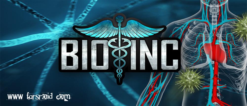 دانلود Bio Inc. - Biomedical Plague - بازی شبیه سازی بیولوژی انسان اندروید + مود
