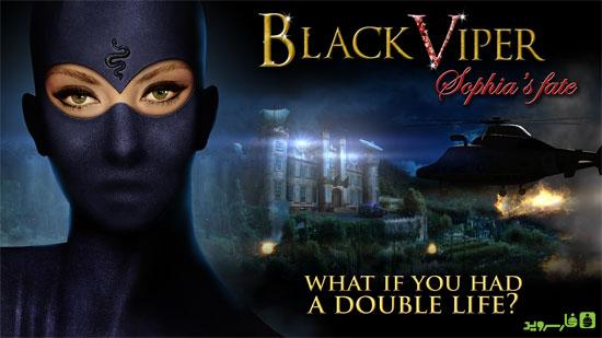 دانلود Black Viper - Sophia's Fate - بازی ماجراجویی سرنوشت سوفیا اندروید + دیتا