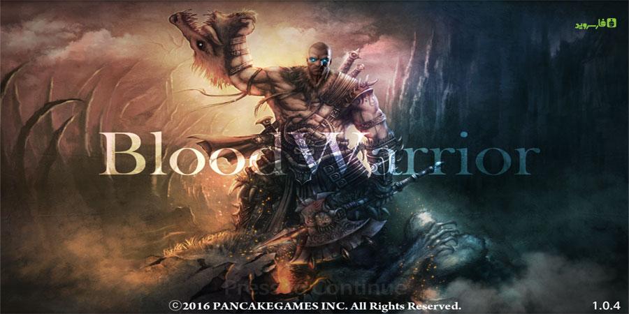 دانلود BloodWarrior - بازی شمشیری جنگجوی خونین اندروید + مود + دیتا