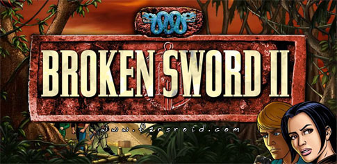 Broken Sword 2 Smoking Mirror Android