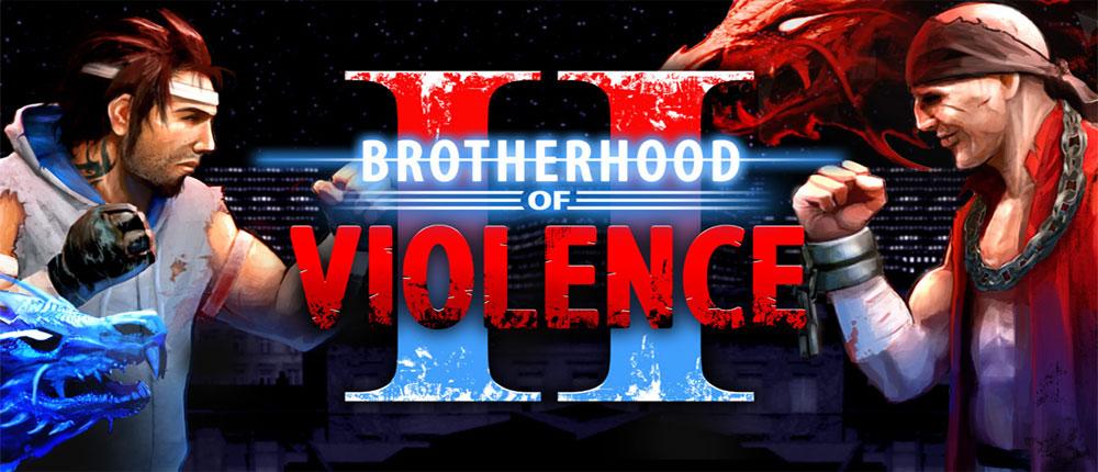 دانلود Brotherhood of Violence II - بازی برادری خشونت اندروید !