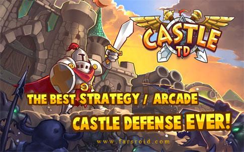 دانلود Castle Defense - بازی استراتژیک دفاع از قلعه اندروید