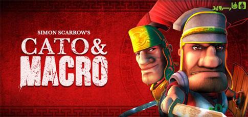 دانلود Cato and Macro 2.0.2 – بازی استراتژی کاتو و ماکرو اندروید!