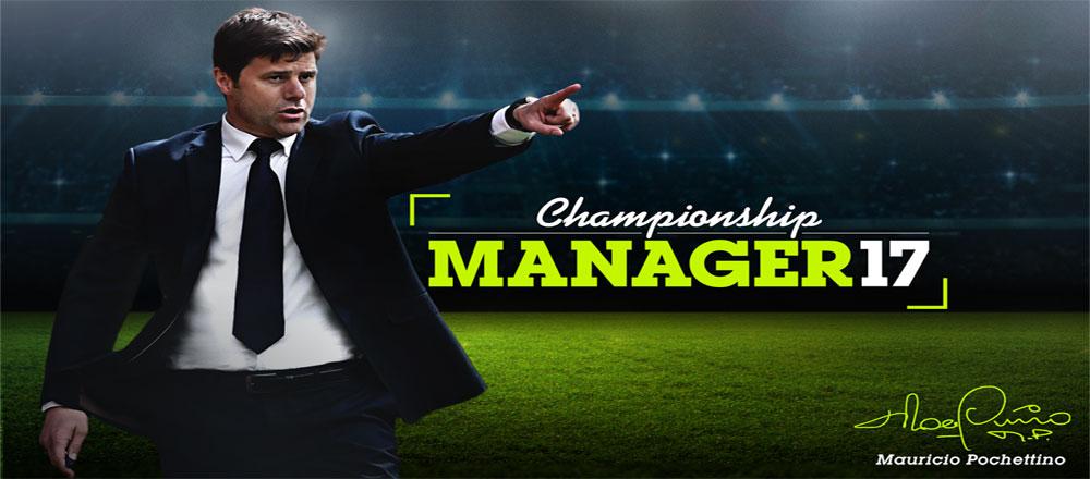 دانلود Championship Manager 17 - بهترین بازی مدیریت فوتبال اندروید