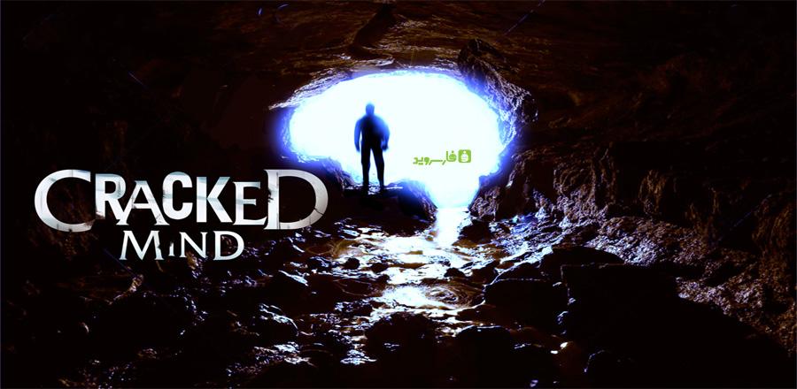 """دانلود Cracked Mind - بازی ماجرایی ترسناک """"ذهن ترکیده"""" اندروید + دیتا"""