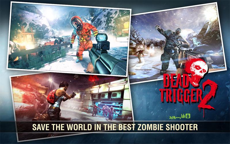 دانلود DEAD TRIGGER 2 1.7.06 – بازی پرطرفدار دد ترایگر 2 اندروید + دیتا