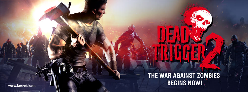 دانلود DEAD TRIGGER 2 0.09.0 – بازی پرطرفدار دد ترایگر 2 اندروید + دیتا