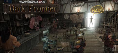 دانلود Dark Frontier - بازی حفاظت از میخانه اندروید + دیتا !