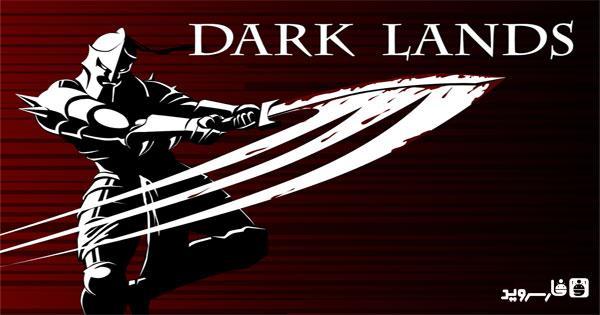دانلود Dark Lands Premium - بازی سرزمین های تاریک اندروید + مود