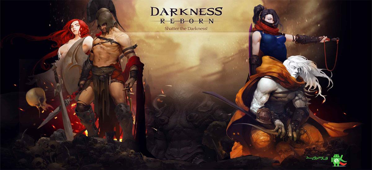 دانلود Darkness Reborn - بازی تولد تاریکی اندروید + دیتا