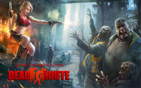 دانلود Dead Route - بازی اکشن جاده مرده اندروید + دیتا