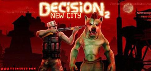 دانلود Decision 2 - بازی شوتر زامبی اچ دی اندروید + دیتا + تریلر!