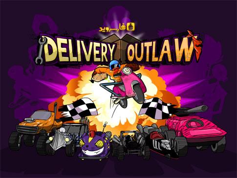 دانلود Delivery Outlaw - بازی رسینگ وسائل نقلیه اندروید!