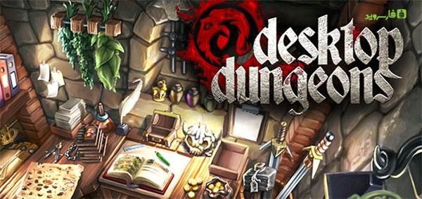 دانلود Desktop Dungeons - بازی استراتژی سیاه چال اندروید + دیتا