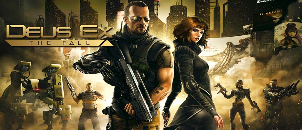 دانلود Deus Ex: The Fall - بازی اکشن گرافیکی و بی همتای اندروید + دیتا + مود