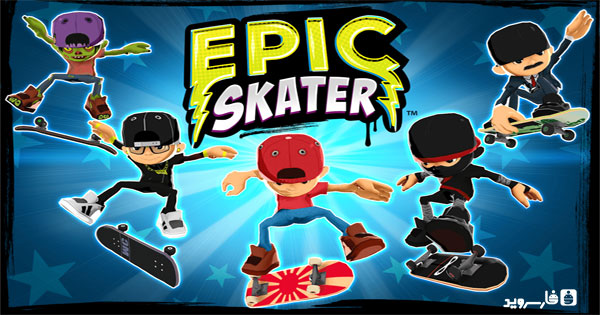 دانلود Epic Skater - بازی اسکیت بار حرفه ای اندروید + مود