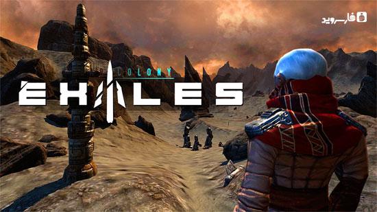 دانلود Exiles: Far Colony - بازی اکشن تبعیدیان اندروید + دیتا