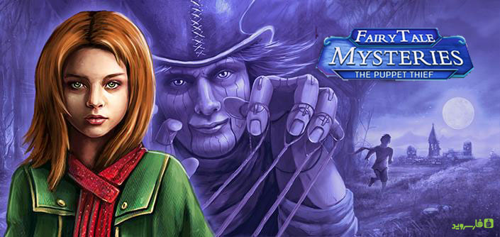 دانلود Fairy Tale Mysteries - بازی معمایی داستان اسرار آمیز پری اندروید + دیتا