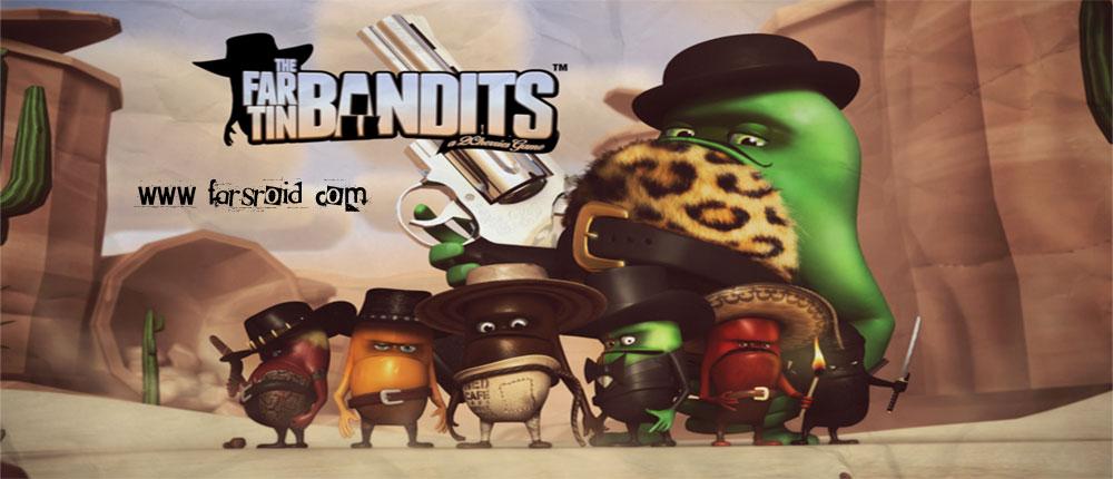 """دانلود Far Tin Bandits 1.0 - بازی فوق العاده """"قوطی راهزنان"""" اندروید + دیتا"""